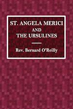 St. Angela Merici and the Ursulines