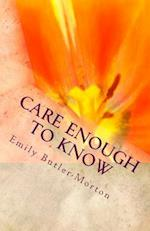 Care Enough to Know