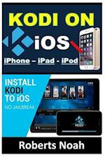 Kodi on IOS iPhone and iPad (Without Jailbreaking)