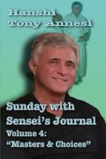 Sunday with Sensei's Journal Volume 4