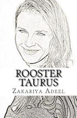 Rooster Taurus