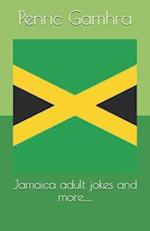 Jamaica Adult Jokes and More.....