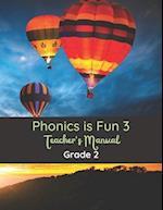 Phonics Is Fun 3 Teacher's Manual