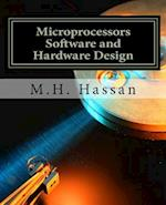 Microprocessors Software and Hardware Design
