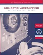 Domestic Wiretapping in the War on Terror
