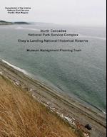 North Cascades National Park Service Complex, Ebey's Landing National Historical Reserve - Museum Management Planning Team