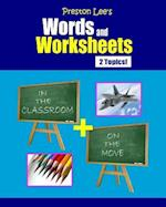 Preston Lee's Words and Worksheets - In the Classroom + on the Move