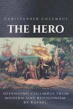 Christopher Columbus the Hero