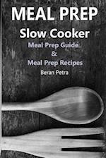 Meal Prep - Slow Cooker
