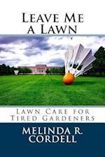 Leave Me a Lawn