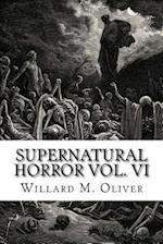 Supernatural Horror Vol. VI