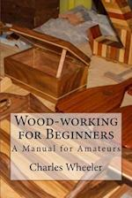 Wood-Working for Beginners