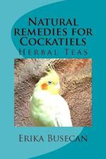 Natural Remedies for Cockatiels