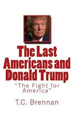 The Last Americans and Donald Trump