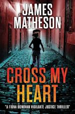 Cross My Heart af James M. Matheson