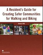 A Resident's Guide for Creating Safer Communities for Walking and Biking
