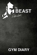 The Beast Eddie Hall Gym Diary af Eddie Hall