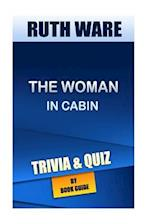 The Woman in Cabin by Ruth Ware Trivia/Quiz