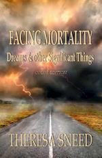 Facing Mortality