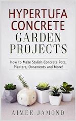 Hypertufa Concrete Garden Projects