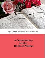 Commentary on the Book of Psalms af Saint Robert Bellarmine