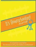 It's Homeschooling! Journal & Planner
