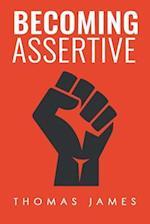 Becoming Assertive