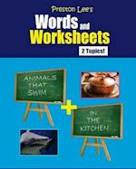 Preston Lee's Words and Worksheets - Animals That Swim + in the Kitchen