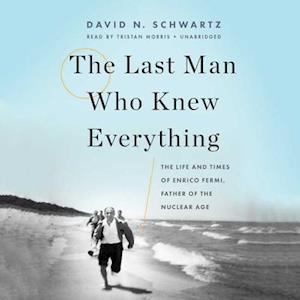 Lydbog, CD The Last Man Who Knew Everything af David N. Schwartz
