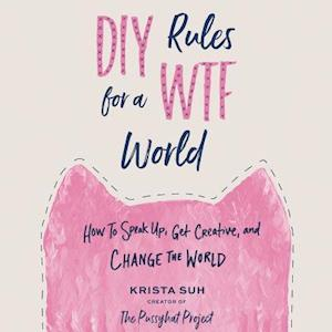 Lydbog, CD Diy Rules for a Wtf World af Krista Suh