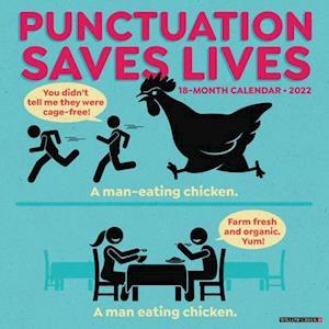 Punctuation Saves Lives 2022 Humor Wall Calendar