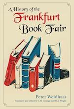 A History of the Frankfurt Book Fair af Peter Weidhaas