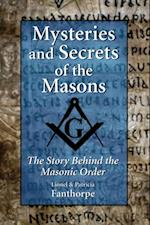 Mysteries and Secrets of the Masons (Mysteries and Secrets)