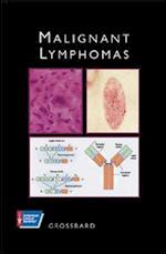 Malignant Lymphomas (American Cancer Society Atlas of Clinical Oncology)