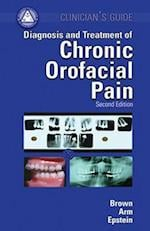 CLINICIAN'S GUIDE CHRONIC OROF (UK Healthcare Medical Clinical Sciences)