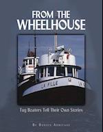 From the Wheelhouse