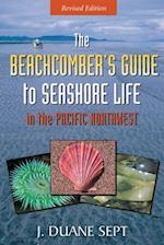 The Beachcomber's Guide to Seashore Life in the Pacific Northwest Revised af J. Duane Sept