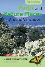 Parks and Nature Places Around Vancouver af Nature Vancouver