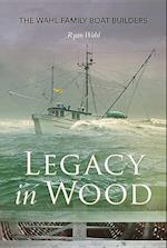 Legacy in Wood