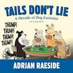 Tails Don't Lie