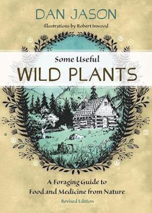 Bog, paperback Some Useful Wild Plants af Dan Jason