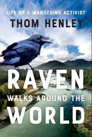 Bog, hardback Raven Walks Around the World af Thom Henley