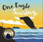 One Eagle Soaring (First West Coast Books)