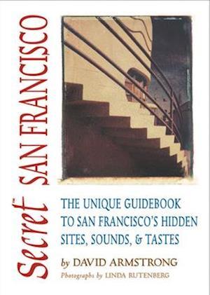 Bog, paperback Secret San Francisco af David Armstrong
