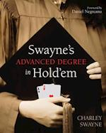 Swayne's Advanced Degree in Hold'em af Charley Swayne
