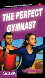 The Perfect Gymnast (Sports Stories Quality, nr. 9)
