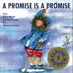A Promise Is Promise af Robert Munsch, Michael Kusugak