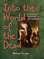 Into the World of the Dead