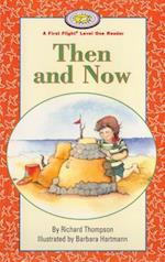 Then and Now (First Flight Early Readers)