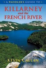 A Paddler's Guide to Killarney and the French River (Paddlers Guide)